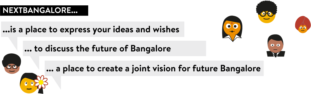 NEXTBANGALORE ...is a place to express your ideas and wishes ...to discuss the future of Bangalore ... a place to create a joint vision for future Bangalore